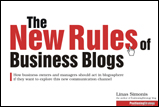 The New Rules of Business Blogs
